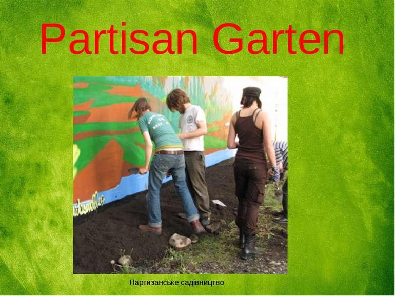Партизанське садівництво Partisan Garten