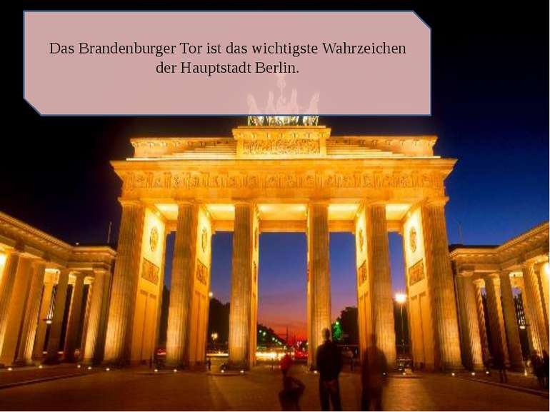Das Brandenburger Tor ist das wichtigste Wahrzeichen der Hauptstadt Berlin.