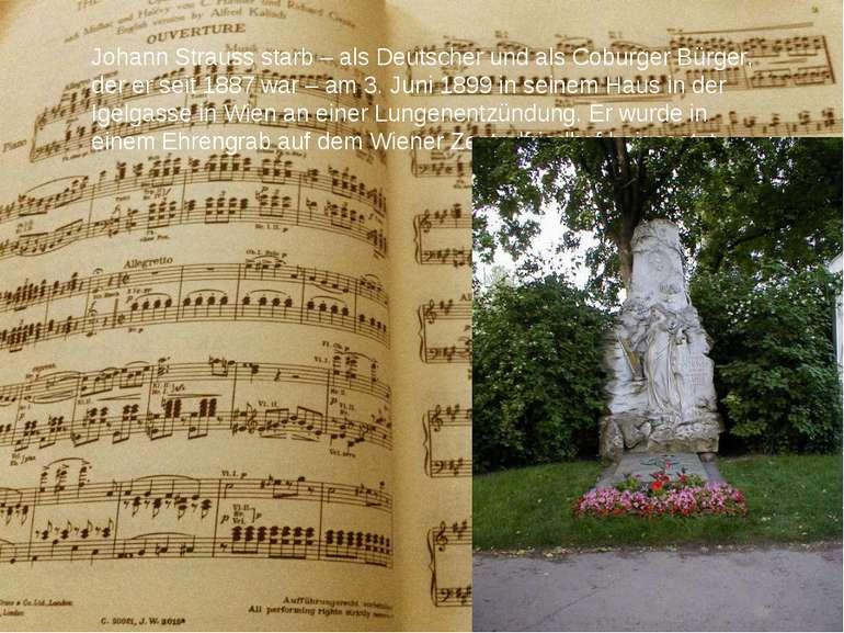 Johann Strauss starb – als Deutscher und als Coburger Bürger, der er seit 188...