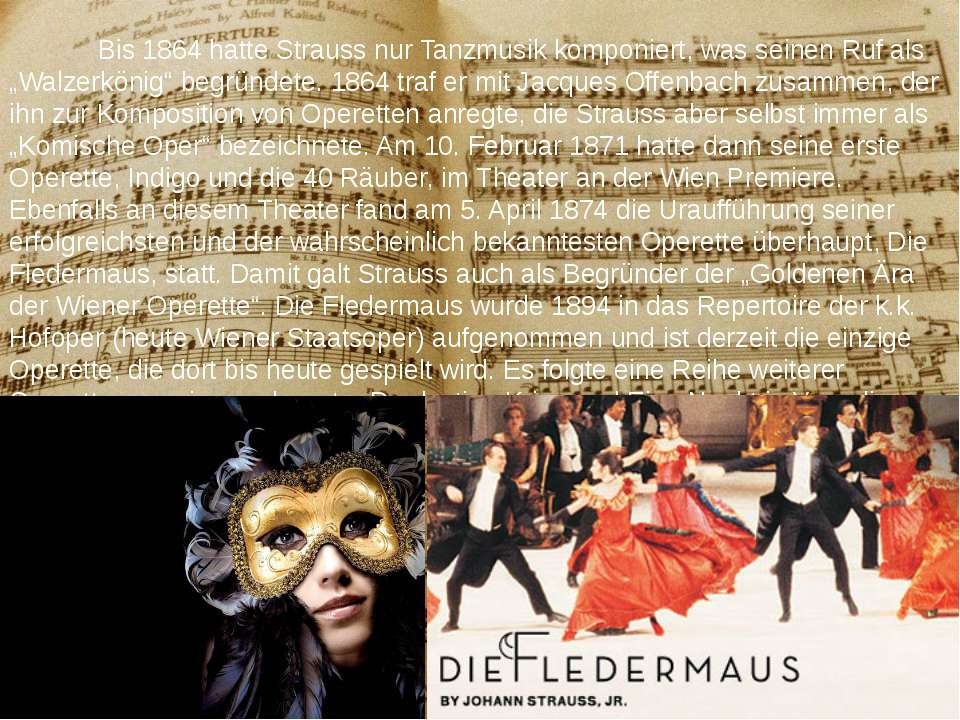 """Bis 1864 hatte Strauss nur Tanzmusik komponiert, was seinen Ruf als """"Walzerkö..."""