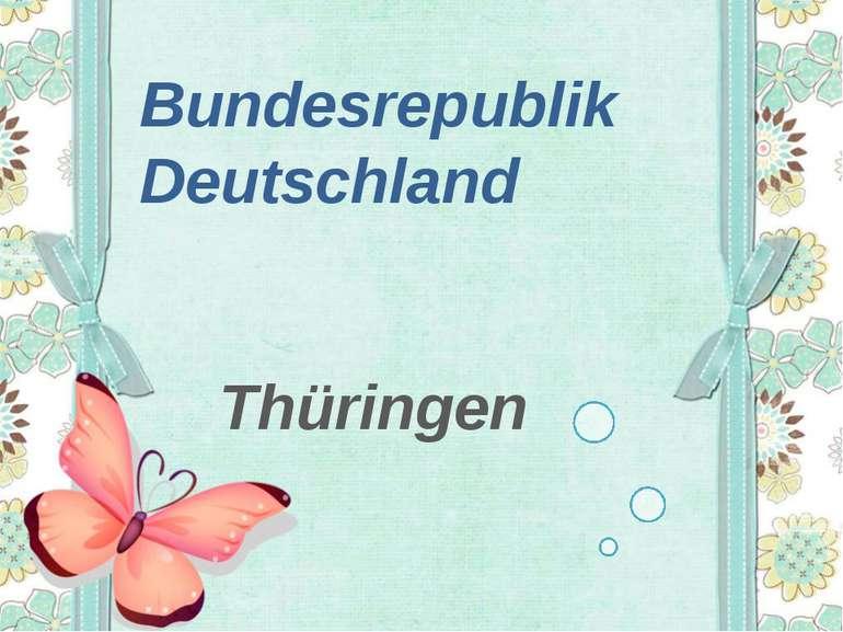 Bundesrepublik Deutschland Thüringen