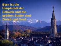 Bern ist die Hauptstadt der Schweiz und die größten Städte sind Zürich und Ge...