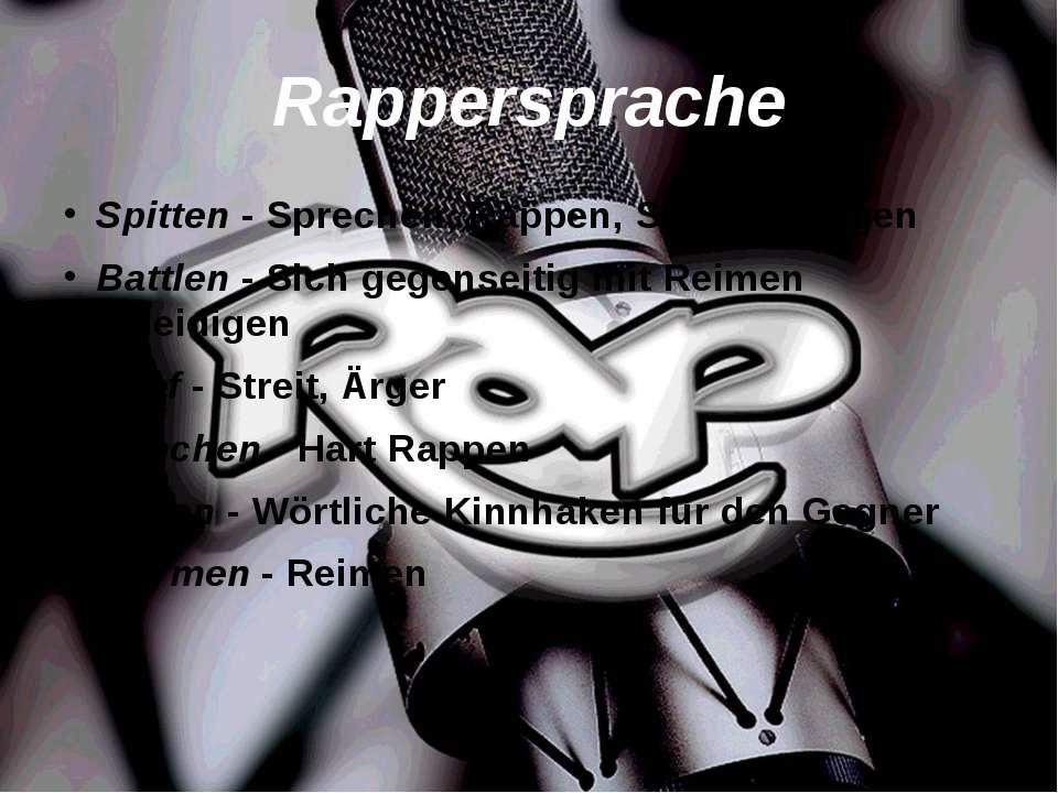 Rappersprache Spitten - Sprechen, Rappen, Schnell Singen Battlen - Sich gegen...