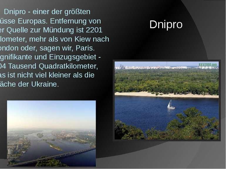 Dnipro - einer der größten Flüsse Europas. Entfernung von der Quelle zur Mü...