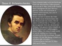 Taras Schewtschenko wird mit Recht ein Genie des ukrainischen Volkes genannt....