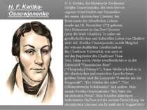 H. F. Kwitka, der literarische Deckname Hrizjko Osnowjanenko, der erste hervo...