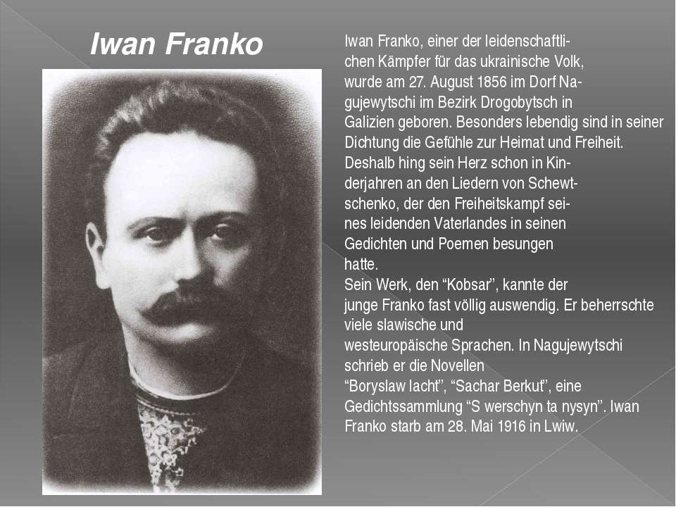 Iwan Franko, einer der leidenschaftli chen Kämpfer für das ukrainische Volk, ...