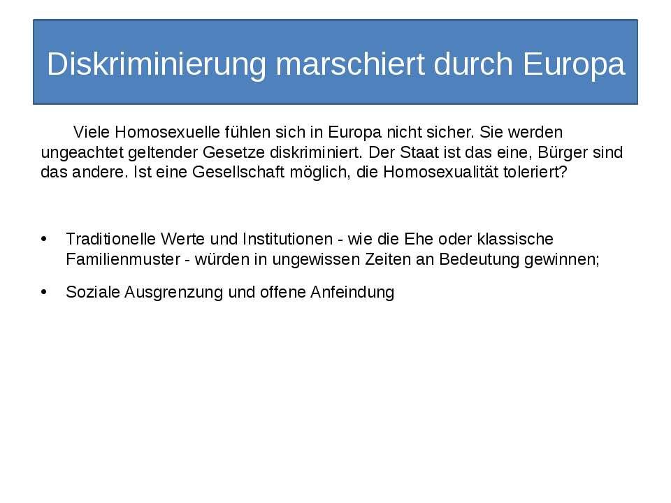 Diskriminierung marschiert durch Europa Viele Homosexuelle fühlen sich in Eur...