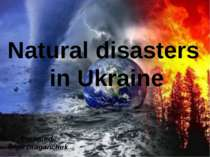 """Natural disasters in Ukraine"""