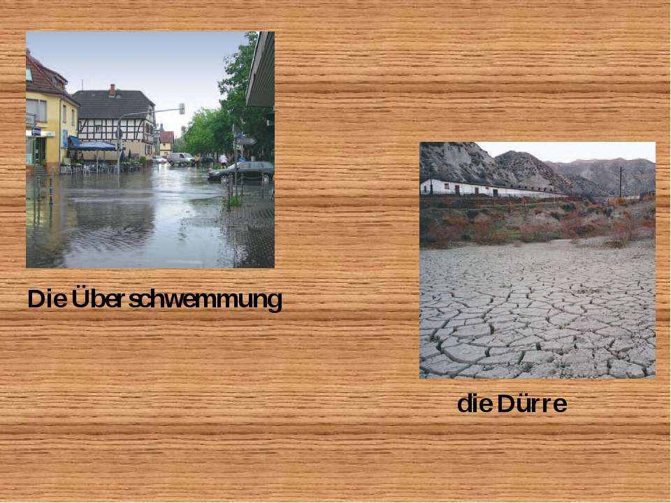 Die Überschwemmung die Dürre