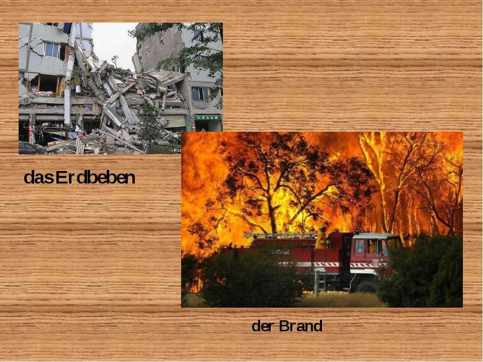 das Erdbeben der Brand