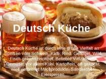Deutsch Küche Deutsch Küche ist durch eine große Vielfalt an Speisen vom Schw...