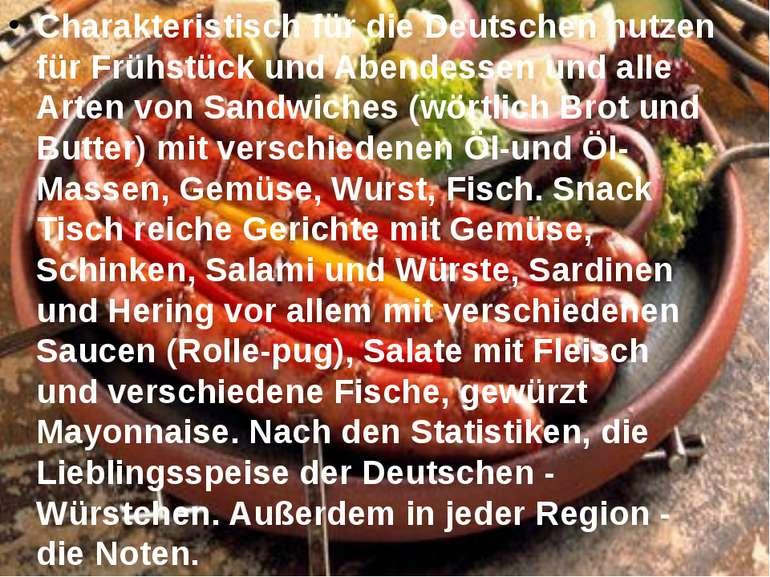 Charakteristisch für die Deutschen nutzen für Frühstück und Abendessen und al...