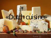 «Dutch cuisine» Chornobaeva Olena Form 11