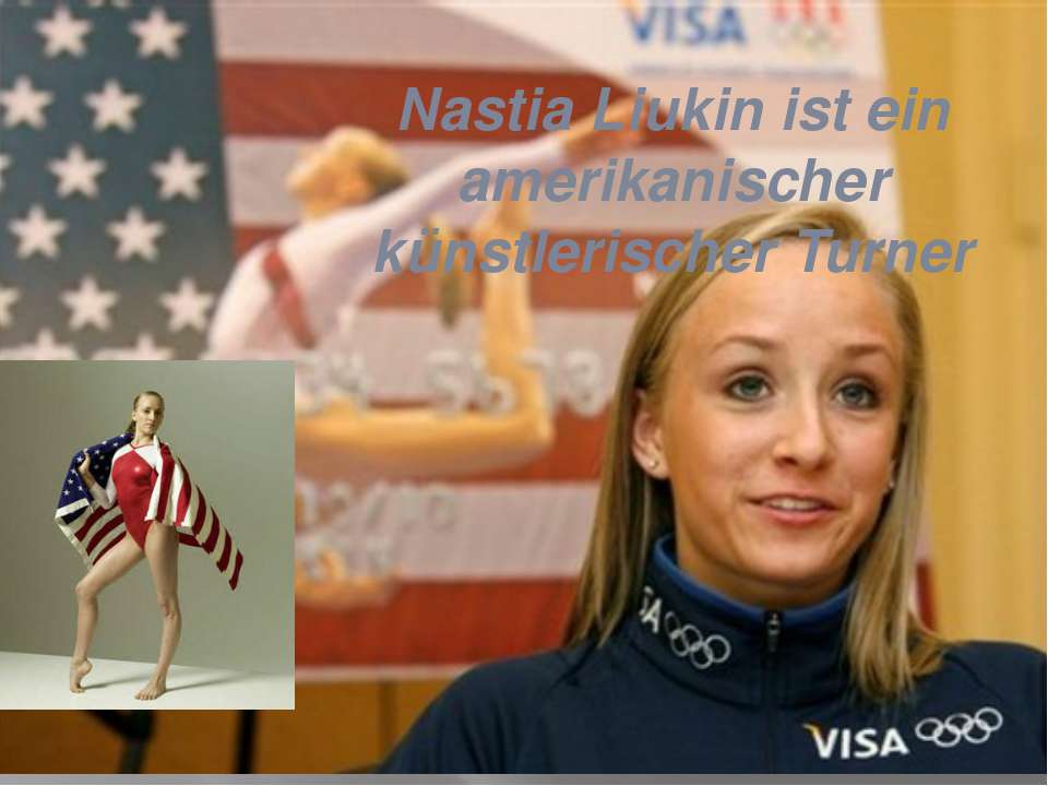 Nastia Liukin ist ein amerikanischer künstlerischer Turner