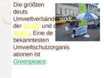 Die größten deutschen Umweltverbände sind derBUNDund derNABU. Eine der bek...