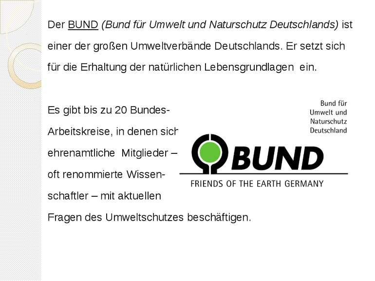 Der BUND (Bund für Umwelt und Naturschutz Deutschlands) ist einer der großen ...