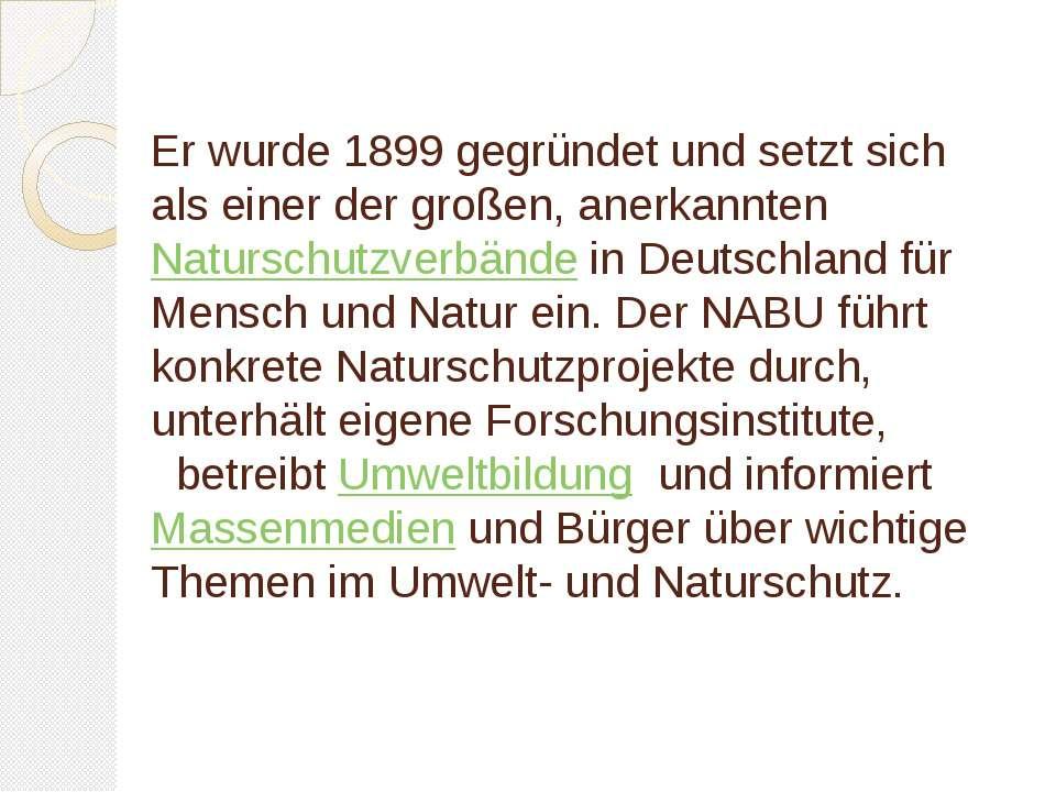 Er wurde 1899 gegründet und setzt sich als einer der großen, anerkannten Natu...