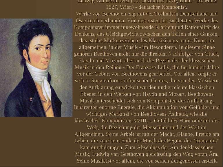 Ludwig van Beethoven (16. Dezember 1770, Bonn - 26. März 1827, Wien) - deutsc...