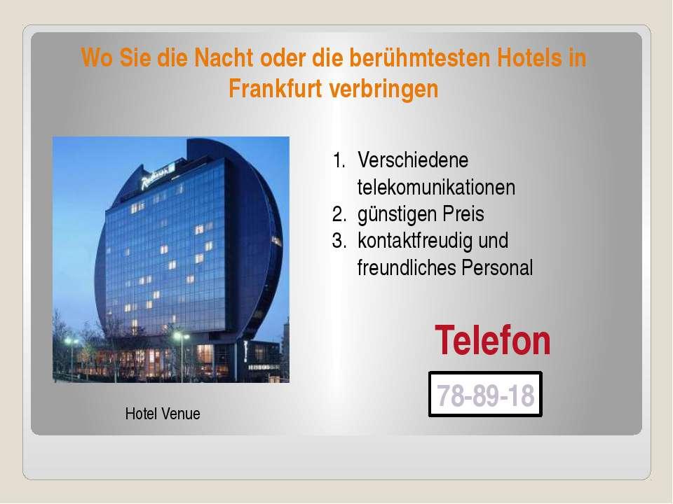 Wo Sie die Nacht oder die berühmtesten Hotels in Frankfurt verbringen Hotel V...