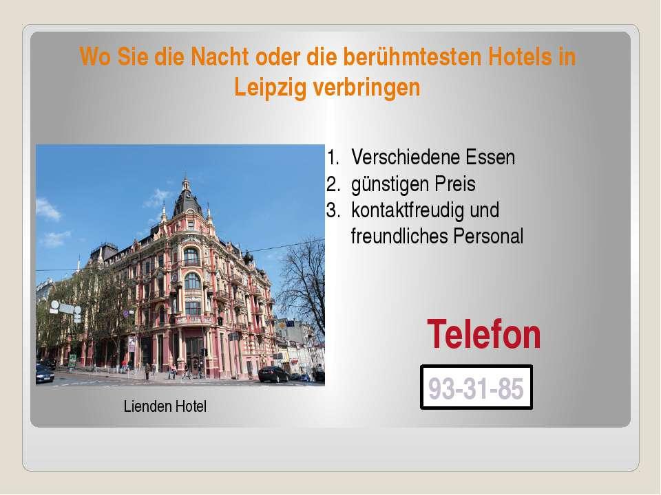 Wo Sie die Nacht oder die berühmtesten Hotels in Leipzig verbringen Lienden H...