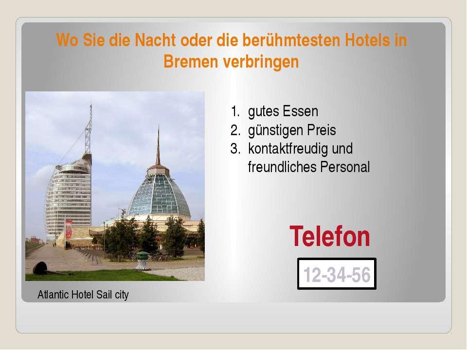 Wo Sie die Nacht oder die berühmtesten Hotels in Bremen verbringen Atlantic H...