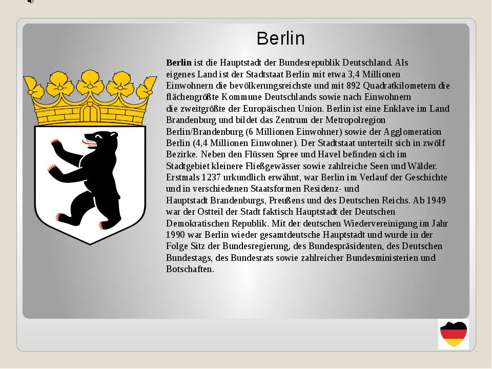 Berlin Berlin ist dieHauptstadtderBundesrepublik Deutschland. Als eigenes...