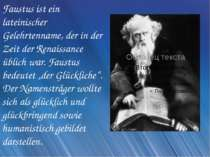 Faustus ist ein lateinischer Gelehrtenname, der in der Zeit der Renaissance ü...