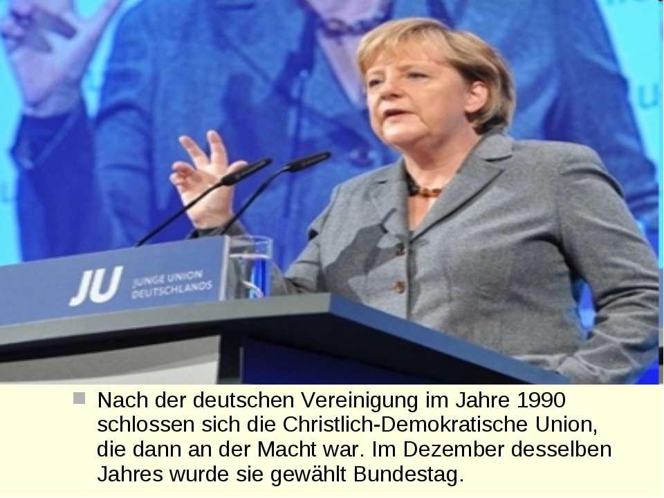 Nach der deutschen Vereinigung im Jahre 1990 schlossen sich die Christlich-De...