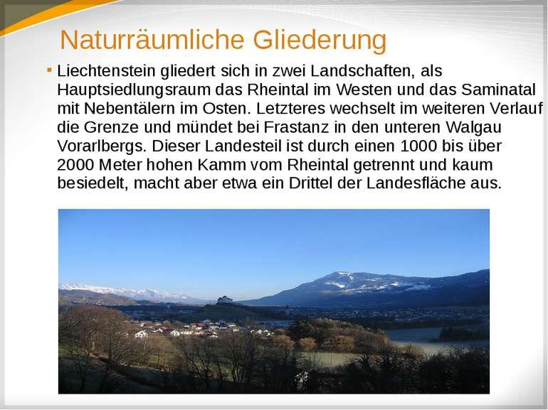 Naturräumliche Gliederung Liechtenstein gliedert sich in zwei Landschaften, a...