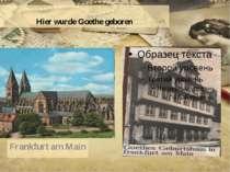 Hier wurde Goethe geboren Frankfurt am Main