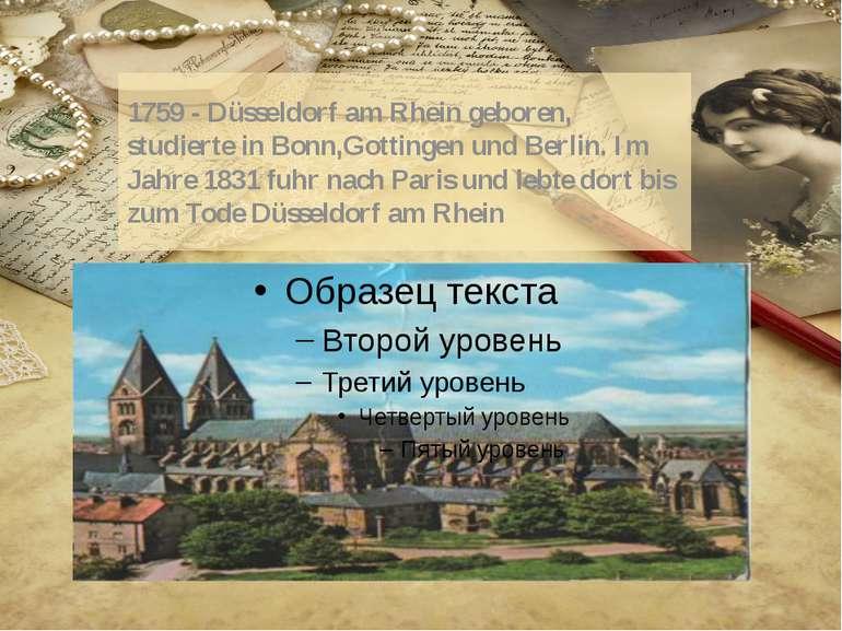 1759 - Düsseldorf am Rhein geboren, studierte in Bonn,Gottingen und Berlin. I...