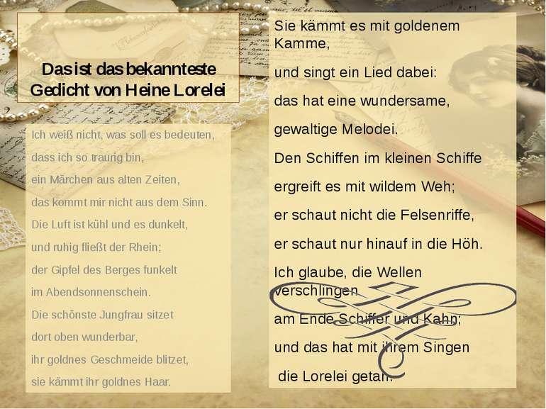 Das ist das bekannteste Gedicht von Heine Lorelei Sie kämmt es mit goldenem K...