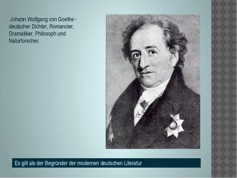 Johann Wolfgang von Goethe - deutscher Dichter, Romancier, Dramatiker, Philos...