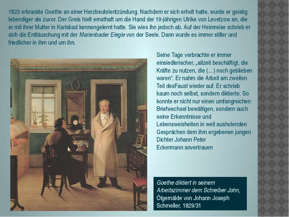 Goethe diktiert in seinem Arbeitszimmer dem Schreiber John, Ölgemälde vonJoh...
