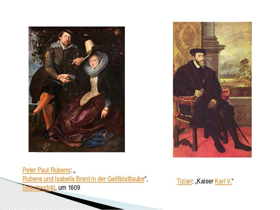 "Peter Paul Rubens: ""Rubens und Isabella Brant in der Geißblattlaube"",Selbstp..."
