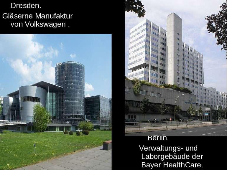 Dresden. Gläserne Manufaktur von Volkswagen . Berlin. Verwaltungs- und Laborg...