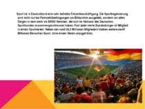 Sport ist in Deutschland eine sehr beliebte Freizeitbeschäftigung. Die Sportb...