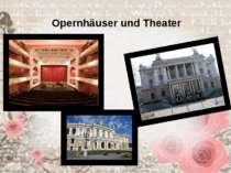 Opernhäuser und Theater