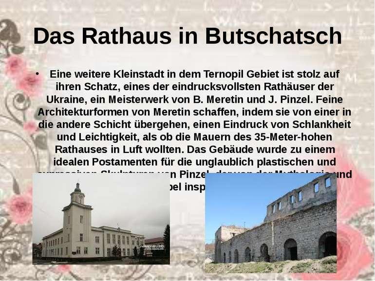 Das Rathaus in Butschatsch Eine weitere Kleinstadt in dem Ternopil Gebiet ist...