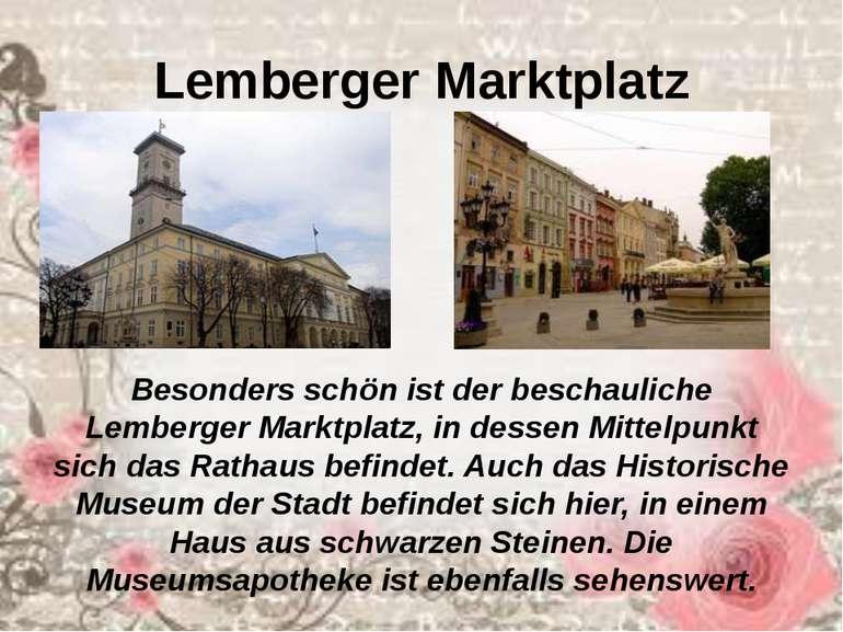 Lemberger Marktplatz Besonders schön ist der beschauliche Lemberger Marktplat...