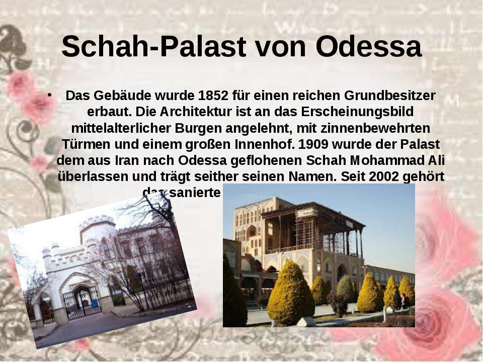 Schah-Palast von Odessa Das Gebäude wurde 1852 für einen reichen Grundbesitze...