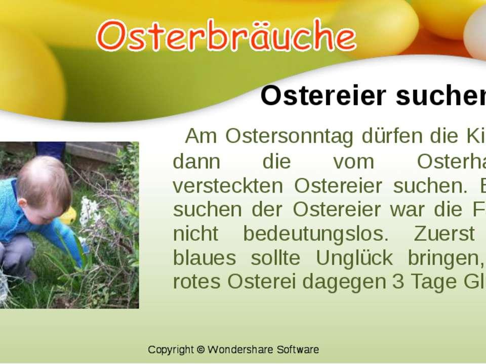 Ostereier suchen Am Ostersonntag dürfen die Kinder dann die vom Osterhasen ve...