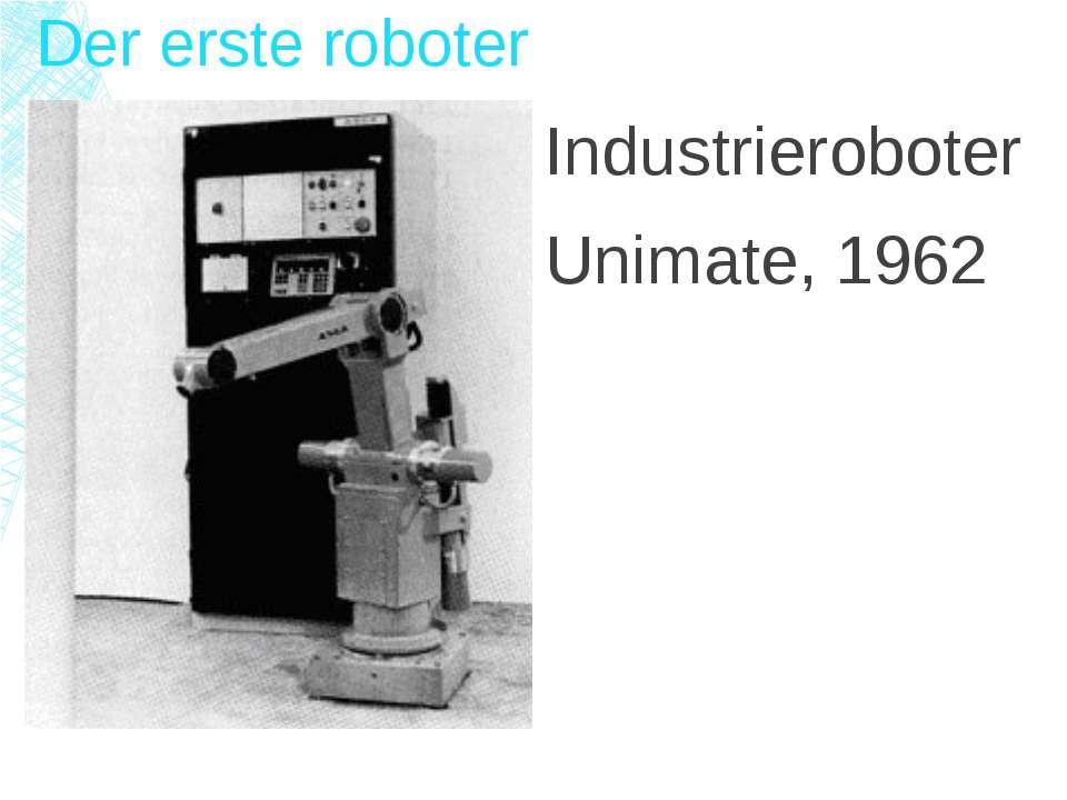 Der erste roboter Industrieroboter Unimate, 1962