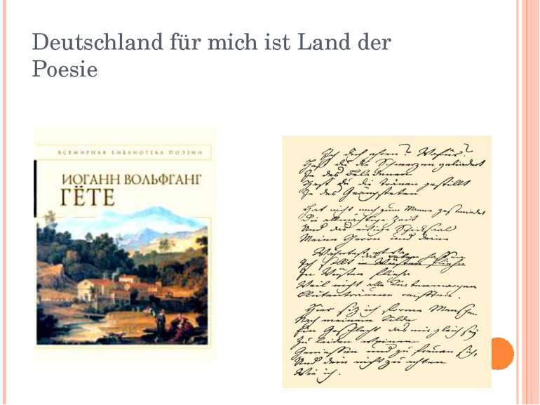 Deutschland für mich ist Land der Poesie