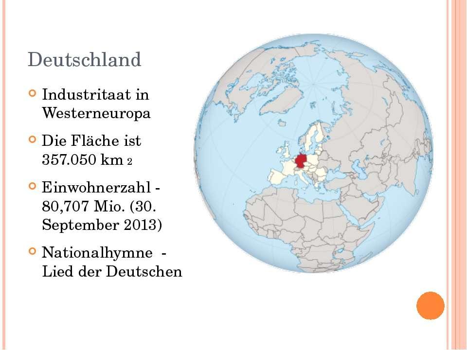 Deutschland Industritaat in Westerneuropa Die Fläche ist 357.050 km 2 Einwohn...