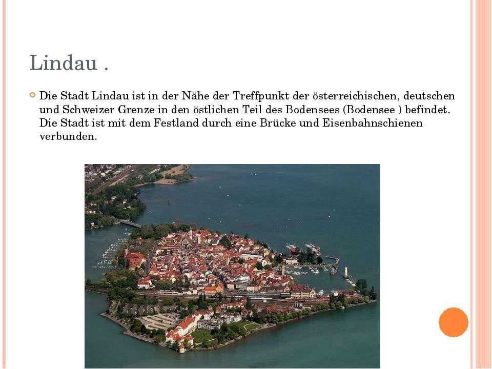 Lindau . Die Stadt Lindau ist in der Nähe der Treffpunkt der österreichischen...