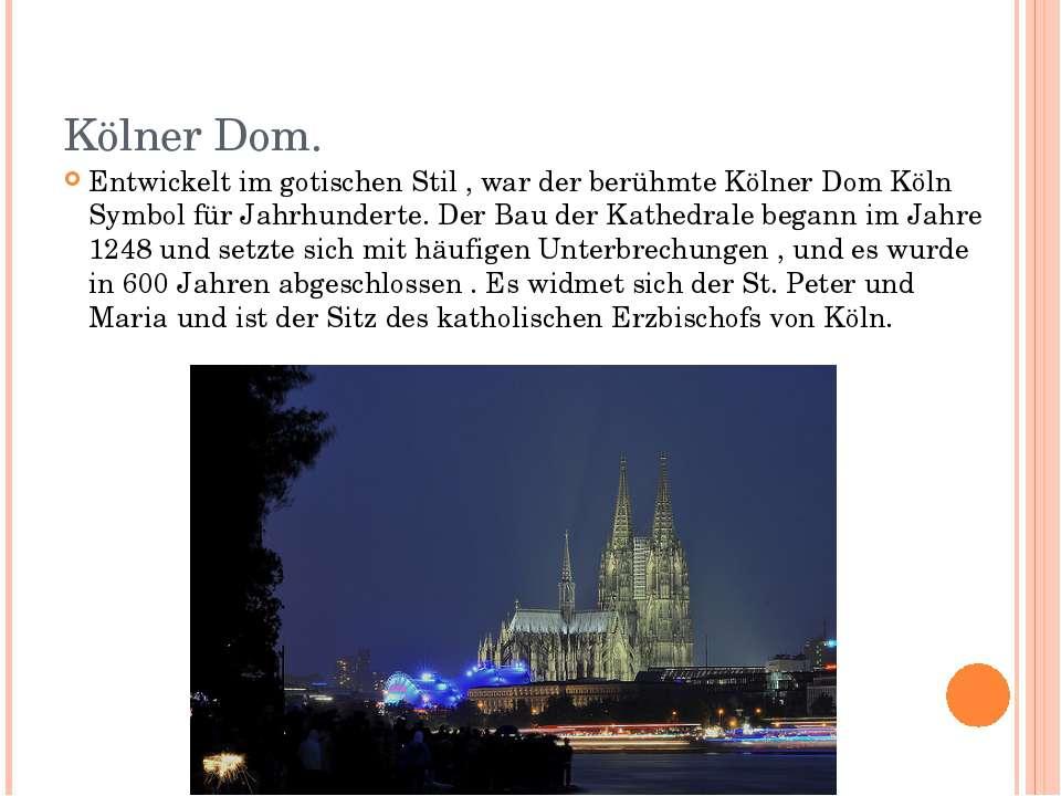 Kölner Dom. Entwickelt im gotischen Stil , war der berühmte Kölner Dom Köln S...