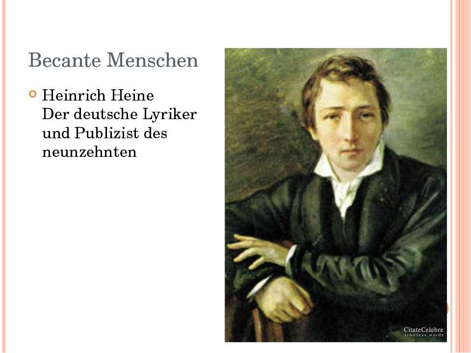 Becante Menschen Heinrich Heine Der deutsche Lyriker und Publizist des neunze...