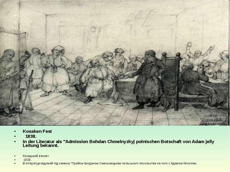 """Kosaken Fest  1838. In der Literatur als """"Admission Bohdan Chmelnyzkyj polni..."""